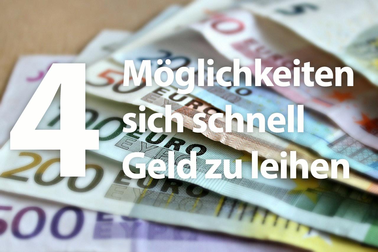 Geld Leihen Schnell : 4 m glichkeiten sich schnell geld zu leihen minikredit ~ Pilothousefishingboats.com Haus und Dekorationen